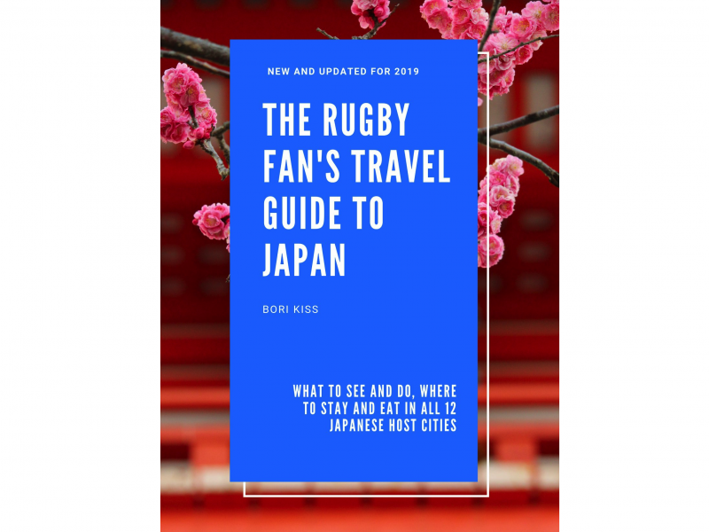 The Rugby Fan's Travel Guide to Japan is out now!